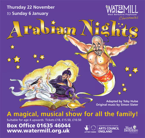 Arabian Nights - A magical , musical show for all the family at the Watermill Theatre, Newbury.