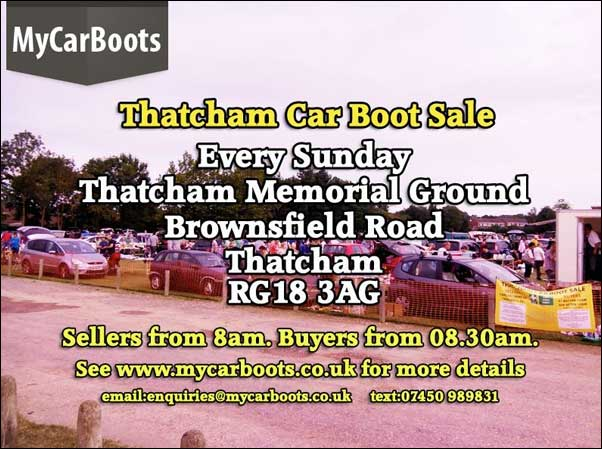 Thatcham Car Boot Sale - Every Sunday, Thatcham Memorial Ground, Brownsfield Road, Thatcham RG18 3AG - Sellers from 8.00am  - Buyers from 8.30am